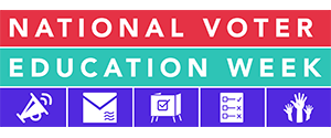 National Voter Education Week