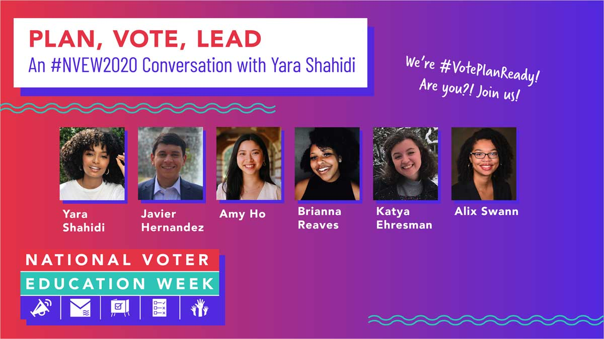Plan, Vote, Lead: An #NVEW2020 Conversation with Yara Shahidi